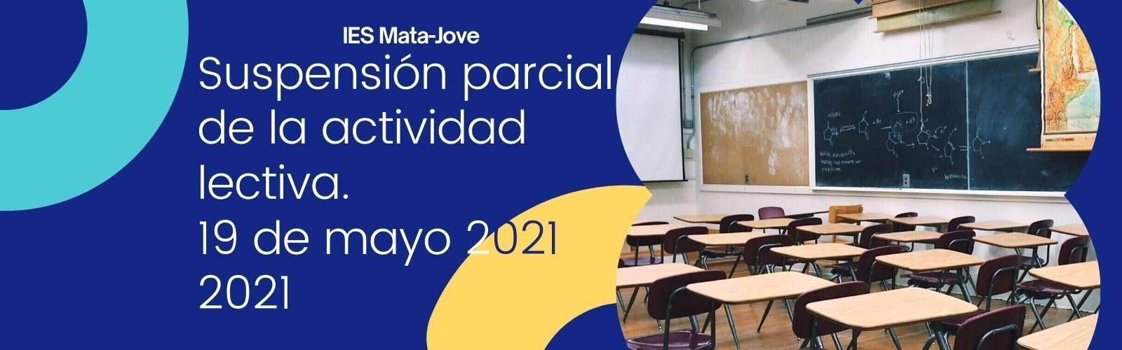Suspensión parcial de la actividad lectiva 19 de mayo de 2021