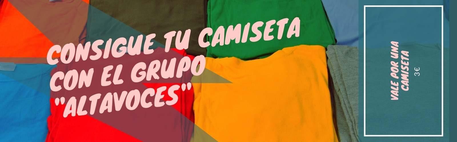 """Consigue tu camiseta con el grupo """"Altavoces"""""""